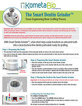 Quick Guide for the Smart Dentin Grinder